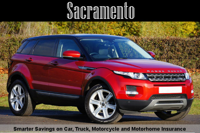 Sacramento Car Insurance Quotes Online – Get Car Truck Auto Quote