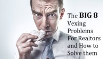 8 Top Vexing Real Estate Agent Problems